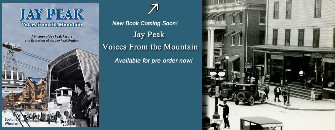 Jay Peak – Voices From the Mountain